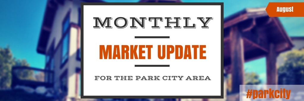 Park City Market Update  - August