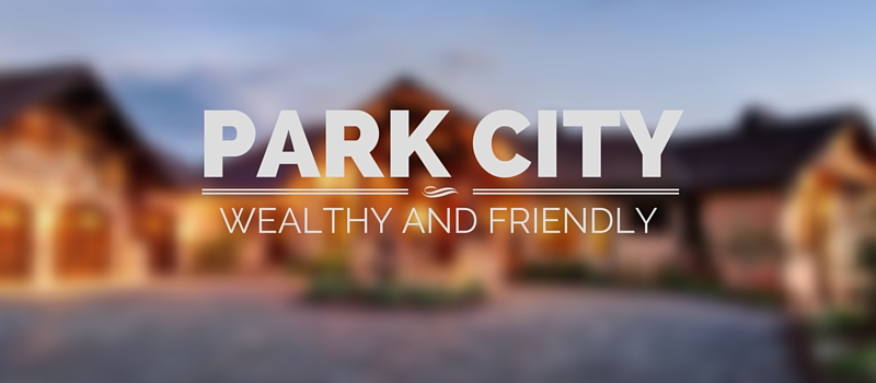 Park City Richest and Friendliest